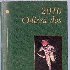 Libros de segunda mano: 2010 ODISEA DOS. ARTHUR C. CLARKE. EDICIONES B. 18 X 11 CM. 422 PAGINAS.. Lote 24363425