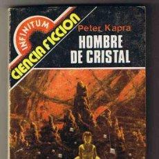 Libros de segunda mano: HOMBRE DE CRISTAL - PETER KAPRA - CIENCIA FICCIÓN. Lote 20679868
