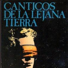 Libros de segunda mano: ARTHUR C. CLARKE: CÁNTICOS DE LA LEJANA TIERRA. BARCELONA. 1987.. Lote 27251267