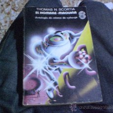 Libros de segunda mano: SUPER FICCION. Nº 32 EL HOMBRE MAQUINA.-EDICIONES MARTINEZ ROCA,S.A. 1.978 RÚSTICA.-. Lote 27483128