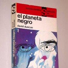 Libros de segunda mano: EL PLANETA NEGRO. DAVID DUNCAN. FANTASÍA CIENTIFICA, SELECCIÓN DE NEBULAE Nº 7. EDHASA 1965.. Lote 24327280