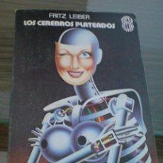 Libros de segunda mano: MARTINEZ ROCA SUPER FICCION CIENCIA FICCION CEREBROS PLATEADOS LEIBER. Lote 22050494