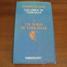 Libros de segunda mano: UN MAGO DE TERRAMAR - LOS LIBROS DE TERRAMAR 1 - URSULA K. LE GUIN - MINOTAURO. Lote 124747392