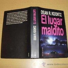 Libros de segunda mano: EL LUGAR MALDITO -DEAN R.KOONTZ. Lote 23176253