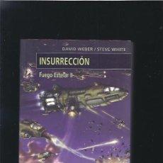 Libros de segunda mano: INSURRECCION FUEGO ESTELAR. Lote 23889885