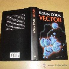 Libros de segunda mano: VECTOR -ROBIN COOK. Lote 27093723