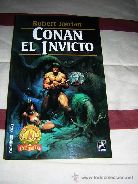 CONAN EL INVICTO - ROBERT JORDAN - NUEVO (Libros de Segunda Mano (posteriores a 1936) - Literatura - Narrativa - Ciencia Ficción y Fantasía)