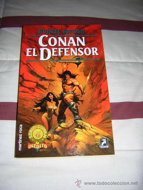 CONAN EL DEFENSOR - ROBERT JORDAN - NUEVO (Libros de Segunda Mano (posteriores a 1936) - Literatura - Narrativa - Ciencia Ficción y Fantasía)