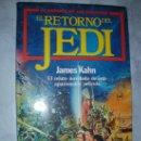 Libros de segunda mano: LIBRO EL RETORNO DEL JEDI DE JAMES KAHN. Lote 156811012