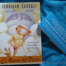 Libros de segunda mano: EL MUSEO DEL PERRO ( POR JONATHAN CARROLL ) ¡COMO NUEVO! FANTASIA LA FACTORIA DE IDEAS. Lote 25745520