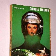 Libros de segunda mano: EL ÚLTIMO SUPERVIVIENTE. YANN MENEZ. COL. FLEUVE NOIR CIENCIA FICCIÓN 4. NUEVA SITUACIÓN 1979.. Lote 25885339