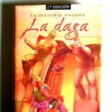 Libros de segunda mano: LA DAGA - PHILIP PULLMAN - SEGUNDO LIBRO DE LA TRILOGIA LA MATERIA OSCURA. Lote 26068280