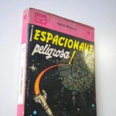 Libros de segunda mano: NORTH, ANDREW / ESPACIONAVE PELIGROSA / CENIT NUMERO 55. Lote 26563593