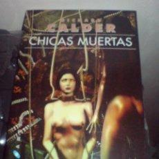 Libros de segunda mano: CIENCIA FICCION TERROR CHICAS MUERTAS RICHARD CALDER. Lote 26252717