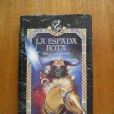 Libros de segunda mano: LA ESPADA ROTA - POUL ANDERSON - ULTIMA THULE - ANAYA. Lote 26617372