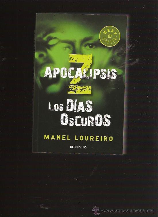 APOCALIPSIS Z DIAS OSCUROS (Libros de Segunda Mano (posteriores a 1936) - Literatura - Narrativa - Ciencia Ficción y Fantasía)