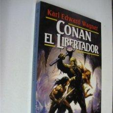 Libros de segunda mano: CONAN EL LIBERTADOR / KARL EDWARD WAGNER / MARTÍNEZ ROCA SERIE CONAN 18. Lote 26848189