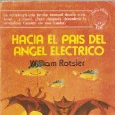Livros em segunda mão: HACIA EL PAÍS DEL ÁNGEL ELÉCTRICO /// WILLIAM ROTSLER (EDAF CIENCIA FICCIÓN). Lote 27031883