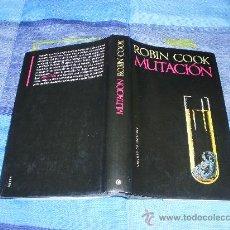 Libros de segunda mano: MUTACIÓN -ROBIN COOK. Lote 27097031