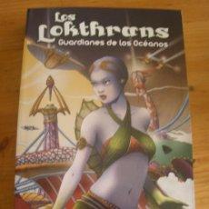 Libros de segunda mano: LOS LOKTHRANS. GUARDIANES DE LOS OCEANOS. JOSE VICUÑA. ESPASA 2011 317 PAG. Lote 27191070