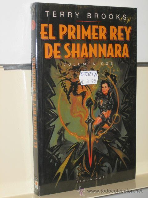 EL PRIMER REY DE SHANNARA VOL. 2 - TIMUN MAS (Libros de Segunda Mano (posteriores a 1936) - Literatura - Narrativa - Ciencia Ficción y Fantasía)