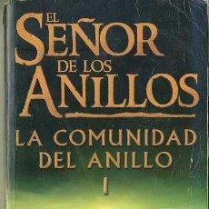 Libros de segunda mano: J. R. R. TOLKIEN : EL SEÑOR DE LOS ANILLOS I (MINOTAURO) TAPA BLANDA. Lote 27421976