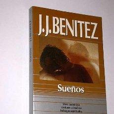 Libros de segunda mano: SUEÑOS. J. J. BENÍTEZ. OTROS HORIZONTES Nº 20. PLAZA Y JANÉS 1992. 6ª EDICIÓN. FÁBULAS SIMBÓLICAS.. Lote 27516211
