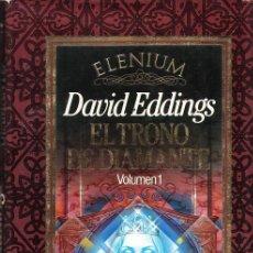 Libros de segunda mano: EL TRONO DEL DIAMANTE VOL. I - ELENIUM - DAVID EDDINGS - ED. TIMUN MAS - AÑO 1990 - R- AT. Lote 28238919