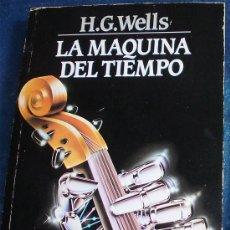 Libros de segunda mano: LA MAQUINA DEL TIEMPO - H.G. WELLS - ED. ANCORA 1.993. Lote 29455817