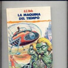 Libros de segunda mano: LA MAQUINA DEL TIEMPO H.G. WELLS. Lote 28509806