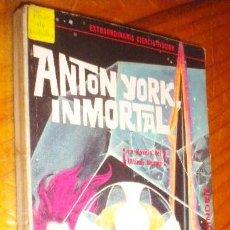 Libros de segunda mano: ANTON YORK INMORTAL  / EANDO BINDER , 1967. Lote 28644949