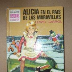 Libros de segunda mano: LIBRO. ALICIA EN EL PAIS DE LAS MARAVILLAS. Lote 28706832