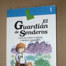 Libros de segunda mano: LIBRO. EL GUARDIAN DE SENDEROS. Lote 28706867