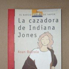 Libros de segunda mano: LIBRO. LA CAZADORA DE INDIANA JONES. Lote 28706881
