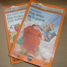 Libros de segunda mano: 2 LIBROS, FRAY PERICO EN LA GUERRA, Y, FRAY PERICO Y SU BORRICO. Lote 85388688