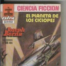 Libros de segunda mano: LA CONQUISTA DEL ESPACIO EXTRA Nº 5: EL PLANETA DE LOS CICLOPES - JOSEPH BERNA (BRUGUERA 1982). Lote 28817944