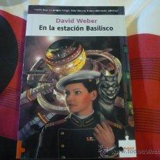 Libros de segunda mano: EN LA ESTACION BASILISCO ( DAVID WEBER ) ¡MUY BUEN ESTADO! CIENCIA FICCION FACTORIA DE IDEAS PUZZLE. Lote 28855286
