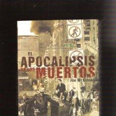 Libros de segunda mano: EL APOCALIPSIS DE LOS MUERTOS. Lote 28909199