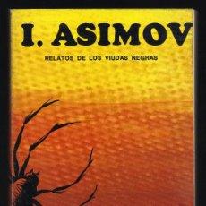 Libros de segunda mano: RELATOS DE LOS VIUDAS NEGRAS - I. ASIMOV - COLECCIÓN ALTA INTRIGA, 1977 - IMPECABLE.. Lote 28929577