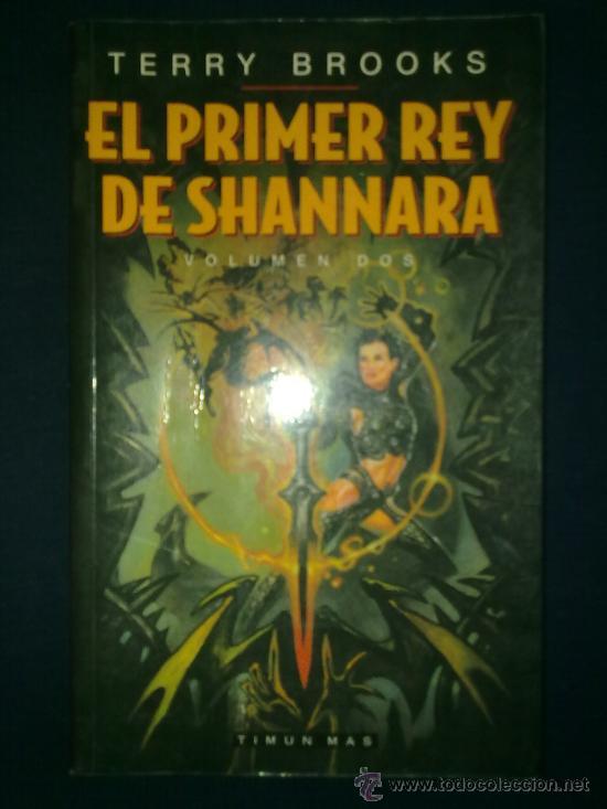 EL PRIMER REY DE SHANNARA VOL. 2 - TERRY BROOKS. TIMUN MAS. 2000 (Libros de Segunda Mano (posteriores a 1936) - Literatura - Narrativa - Ciencia Ficción y Fantasía)