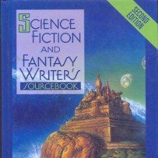 Libros de segunda mano: SCIENCE FICTION AND FANTASY WRITERS SOURCEBOOK (WHERE TO SELL YOUR MANUSCRIPTS) TAPA DURA. Lote 29930942