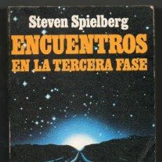 Libros de segunda mano: ENCUENTROS EN LA TERCERA FASE - STEVEN SPIELBERG. Lote 29284742