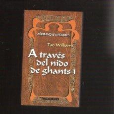 Libros de segunda mano: A TRAVES DEL NIDO DE GHANTS 1. Lote 29315948
