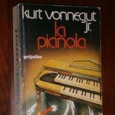 Libros de segunda mano: LA PIANOLA POR KURT VONNEGUT DE ED. GRIJALBO EN BARCELONA 1977 SEGUNDA EDICIÓN. Lote 82652439