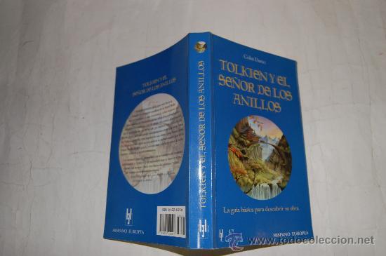 TOLKIEN Y EL SEÑOR DE LOS ANILLOS. LA GUÍA BÁSICA PARA DESCUBRIR SU OBRA. COLIN DURIEZ RM55146 (Libros de Segunda Mano (posteriores a 1936) - Literatura - Narrativa - Ciencia Ficción y Fantasía)