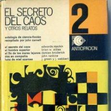 Libros de segunda mano: EL SECRETO DEL CAOS Y OTROS RELATOS (ANTICIPACIÓN EDHASA Nº 2, 1967) . Lote 29339308