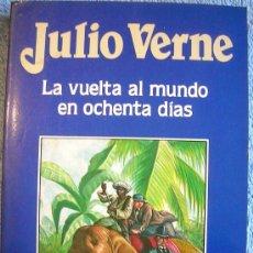 Libros de segunda mano: LA VUELTA AL MUNDO EN OCHENTA DIAS , JULIO VERNE. EDIT. ORBIS, 1986. .. Lote 29369675