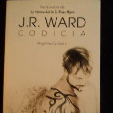 Libros de segunda mano: CODICIA. ANGELES CAIDOS 1. J.R. WARD. ED. SUMA. 2011 607 PAG . Lote 29549492