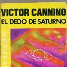 Libros de segunda mano: VICTOR CANNING : EL DEDO DE SATURNO (EMECÉ, 1975). Lote 29601167