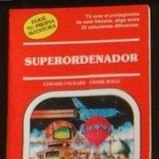Libros de segunda mano: ELIGE TU PROPIA AVENTURA. Nº 23. SUPERORDENADOR. EDWARD PACKARD. TIMUN MAS. Lote 58194937
